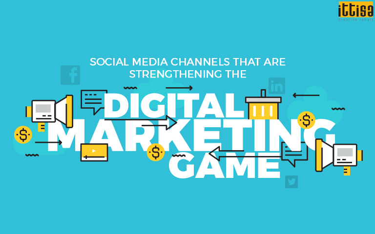Social Media Channels that are Strengthening the Digital Marketing Game