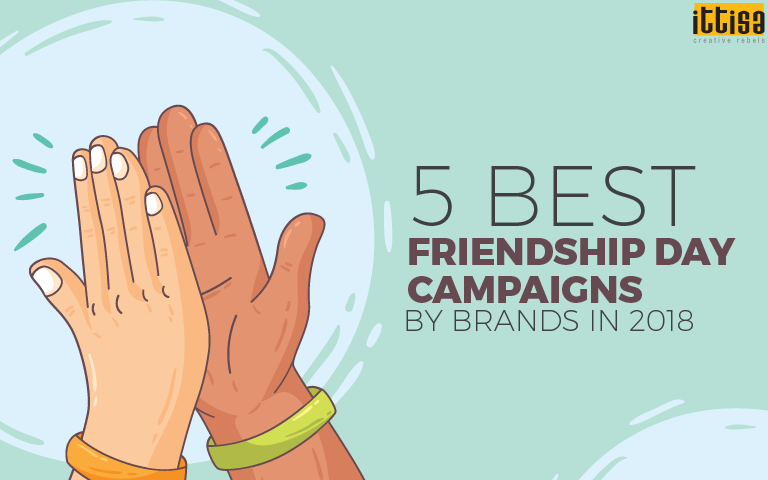 5 Best Friendship Day Campaigns