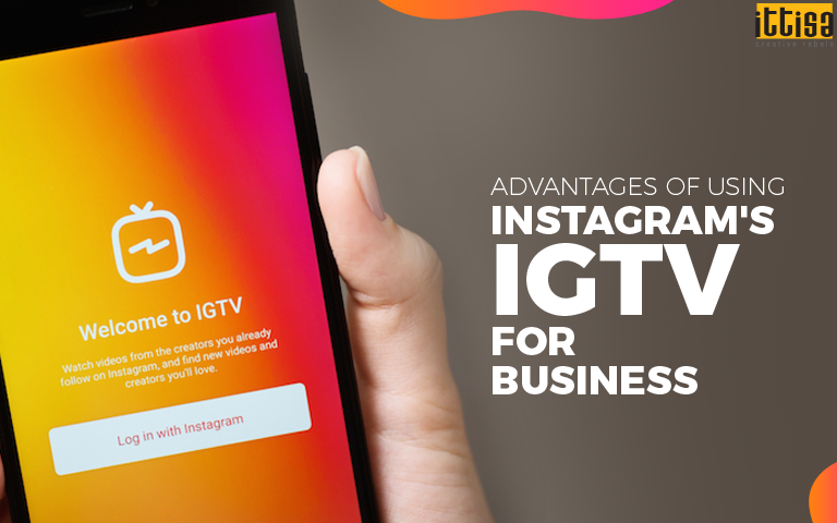Advantages of using Instagram's IGTV for business